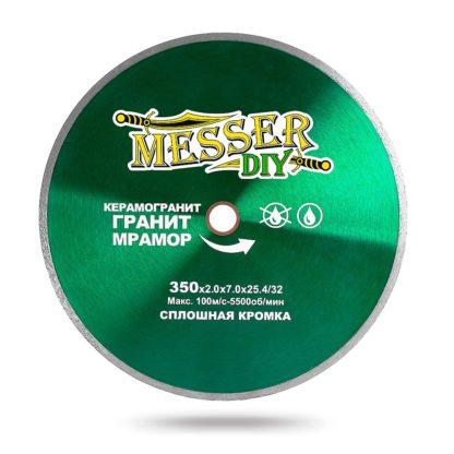 Алмазные диски MESSER-DIY со сплошной кромкой по керамограниту, граниту, мрамору